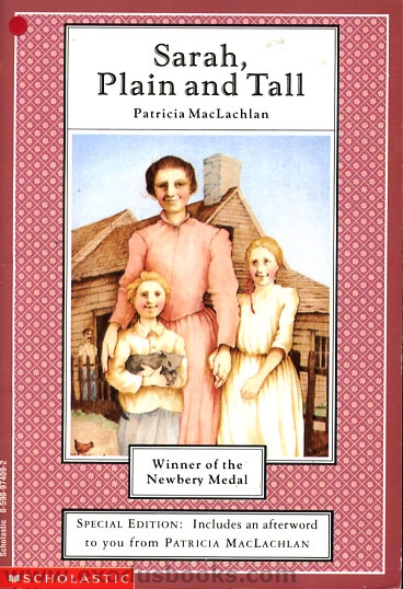 an analysis of the novel sarah plain and tall by patricia maclachlan Reading patricia maclachlan's book, sarah, plain and tall, gives you the chance to do just that the story is narrated , or told by, anna, a girl living with her brother caleb and her papa in a cozy house on the prairie long ago.