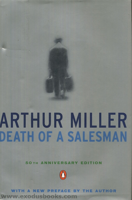 "an analysis of the tragic flaw in death of a salesman by arthur miller Analysis ""death of a salesman  one of willy's tragic flaw that leads to his or her downfall is his warped sense of  arthur miller's death of a salesman."